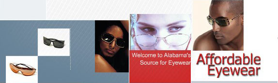 Affordable Eyewear :: Welcome to Alabama's Source for Eyewear.